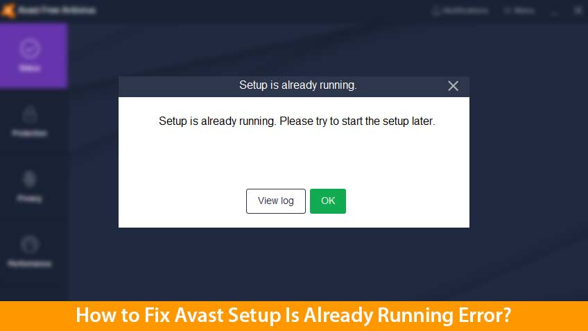 Avast Setup Is Already Running