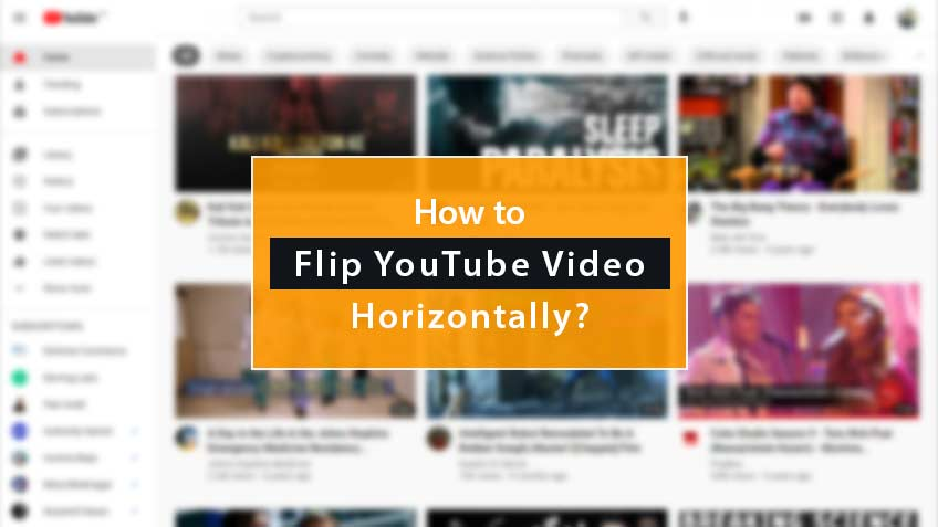 how to flip youtube video