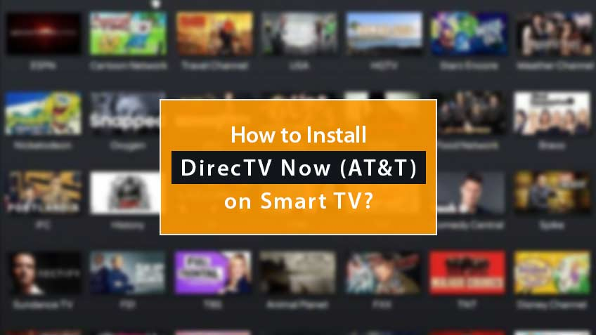 How To Install Directv Now On Smart Tv